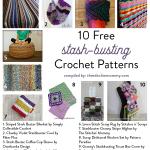 10 Free Stash-Busting Crochet Patterns