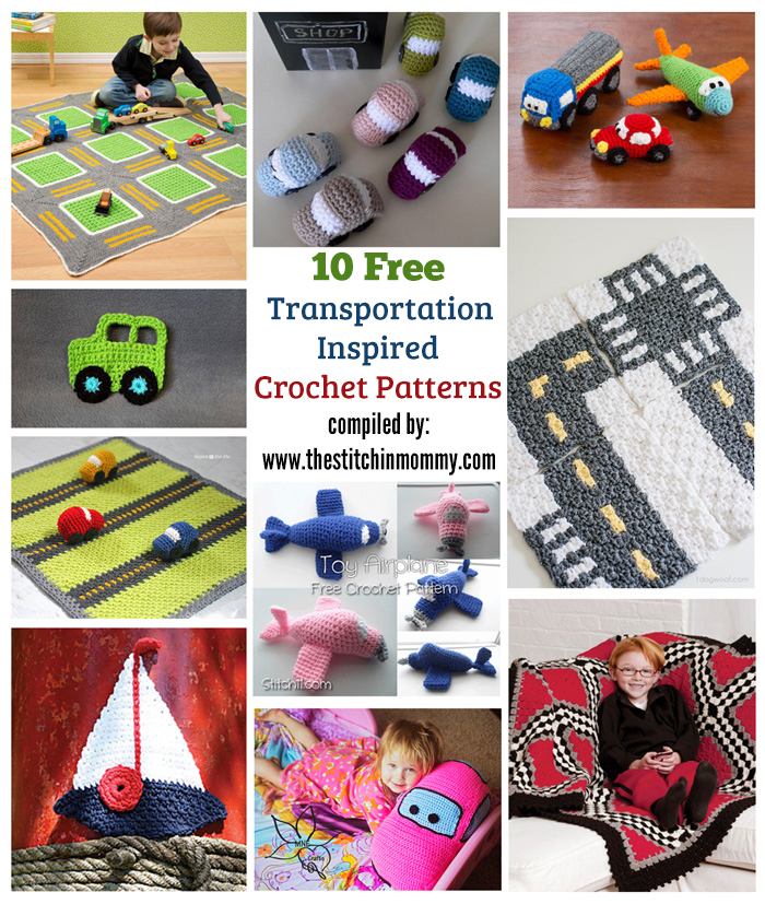 10 Free Transportation-Inspired Crochet Patterns compiled by The Stitchin' Mommy   www.thestitchinmommy.com