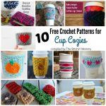 10 Free Crochet Patterns for Cup Cozies