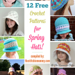 12 Free Crochet Patterns for Spring Hats!