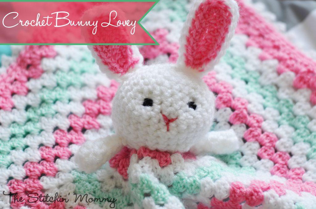 Crochet Bunny Lovey Free Pattern The Stitchin Mommy