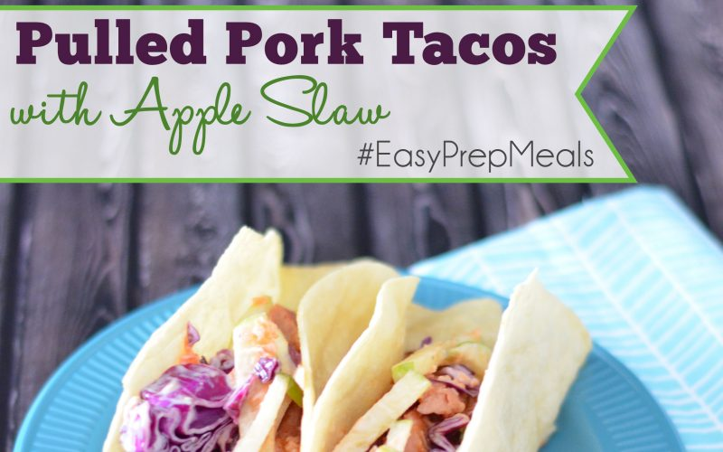 Pulled Pork Tacos with Apple Slaw – Slow Cooker Dinners #EasyPrepMeals