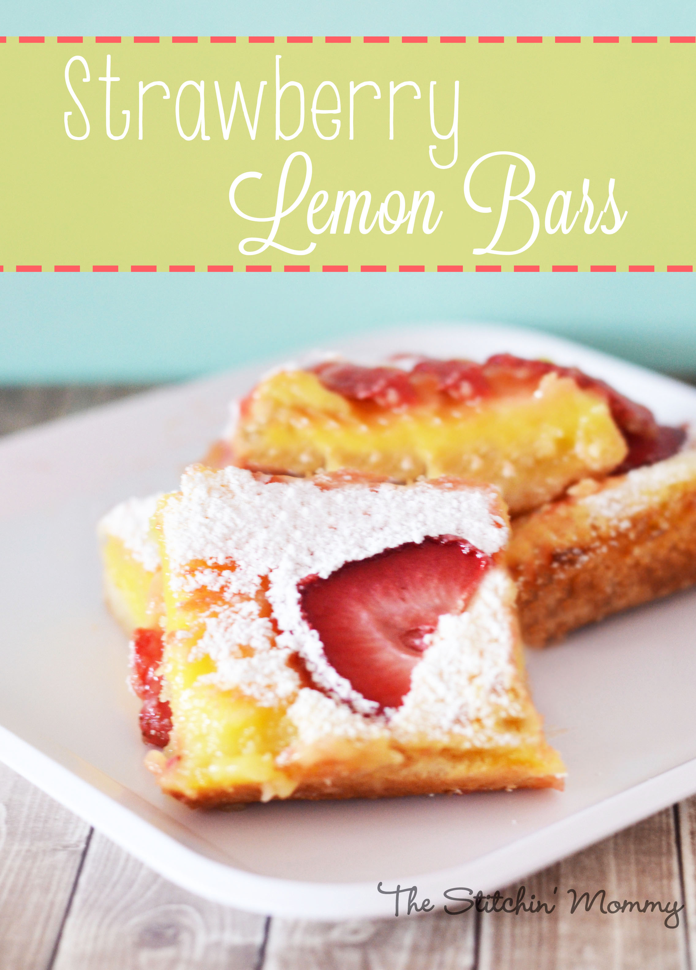 Strawberry Lemon Bars www.thestitchinmommy.com
