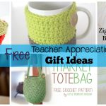 5 Free Crochet Teacher Appreciation Gift Ideas