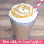 How to Make Iced Coffee – Dulce de Leche Iced Coffee Recipe