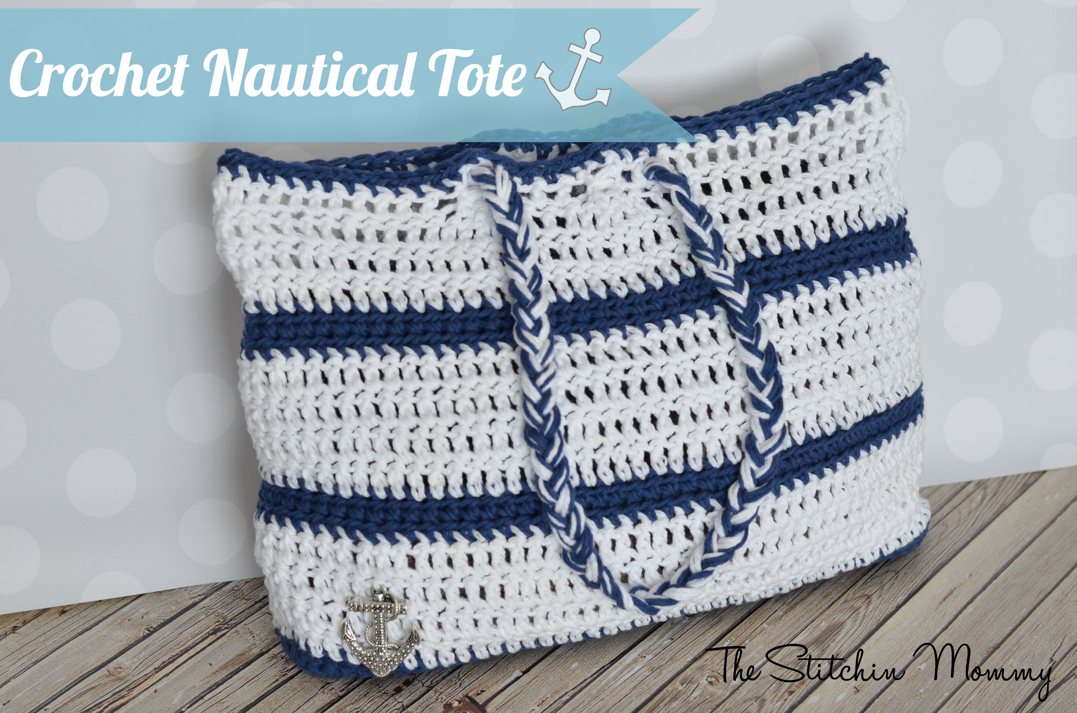 Crochet Patterns Nautical : Crochet Nautical Tote www.thestitchinmommy.com