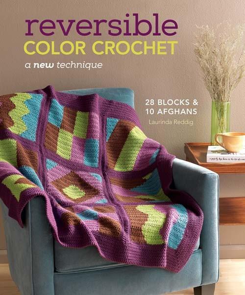 Reversible Color Crochet by Laurinda Reddig