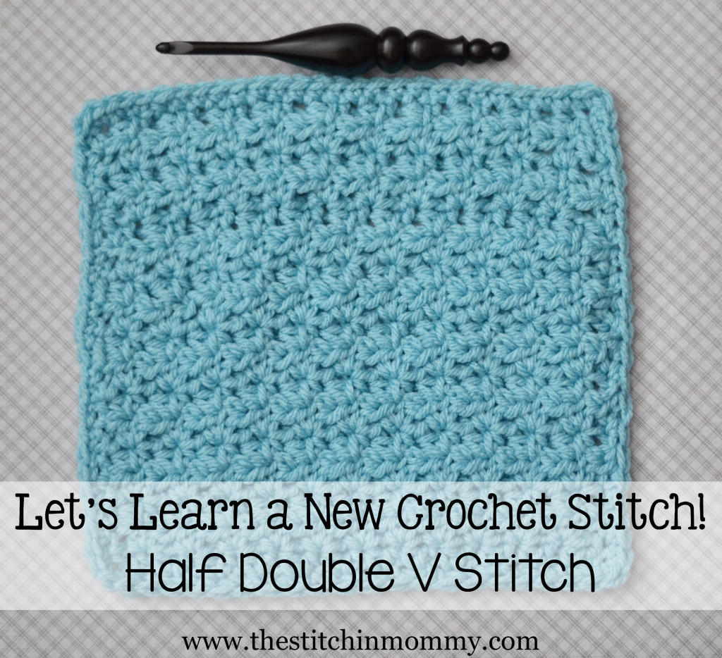 Learn a New Crochet Stitch, Half Double V Stitch Tutorial and Afghan ...