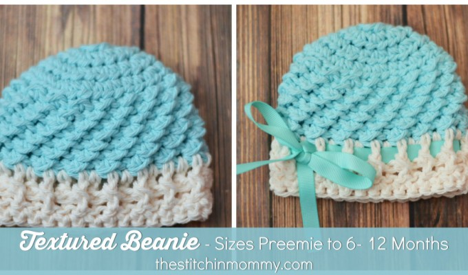 Textured Beanie – Sizes Preemie to 6-12 Months