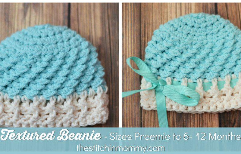 Textured Beanie – Sizes Preemie to 6-12 Months