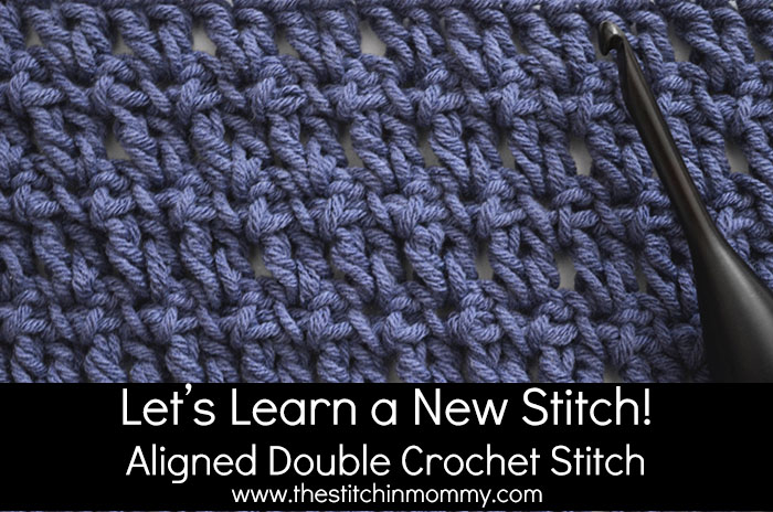 Aligned Double Crochet Stitch Tutorial
