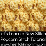 Popcorn Stitch Tutorial and Afghan Square