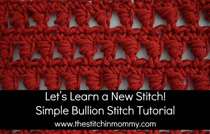 Simple Bullion Stitch Tutorial And Afghan Square The