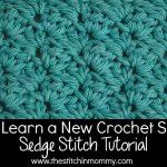 Let's Learn a New Crochet Stitch! – Sedge Stitch Tutorial