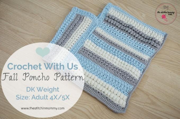 Crochet With Us Fall Poncho Pattern - Adult Size 4X/5X | www.thestitchinmommy.com