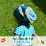 Fall Slouch Hat – Child Size 6-10 Years
