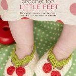Super Cute Crochet for Little Feet – Book Review
