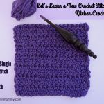 Extended Single Crochet Stitch Tutorial and Dishcloth Pattern