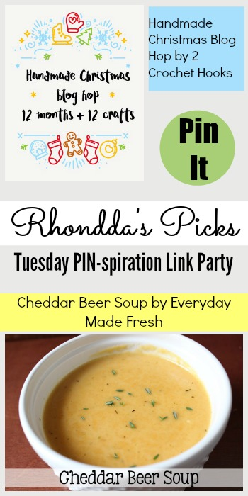 Rhondda's Picks | Handmade Christmas Blog Hop/Cheddar Beer Soup| Tuesday PIN-spiration Link Party www.thestitchinmommy.com