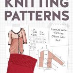 The Beginner's Guide to Writing Knitting Patterns – Book Review