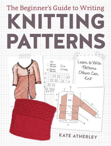 The Beginners Guide to Writing Knitting Patterns - Book Review - The Sti...