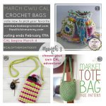 Choose Your Own 2017 CAL Adventure! Month 3 – March Crochet Bags