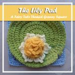 The Lily Pad – Free Crochet Pattern by Creative Crochet Workshop