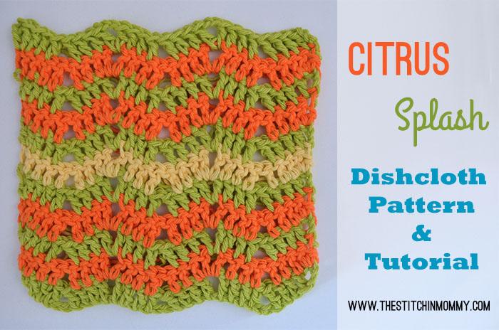 Let's Learn a New Crochet Stitch Pattern - Kitchen Crochet Edition: Citrus Splash Dishcloth - Free Crochet Pattern and Tutorial   www.thestitchinmommy.com