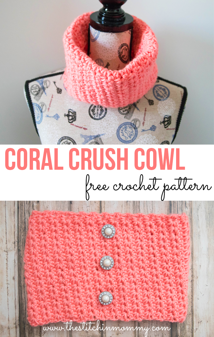 Coral Crush Cowl Free Crochet Pattern The Stitchin Mommy