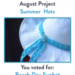 You Voted! Your August #CALoftheMonth2017 Summer Hat Is…