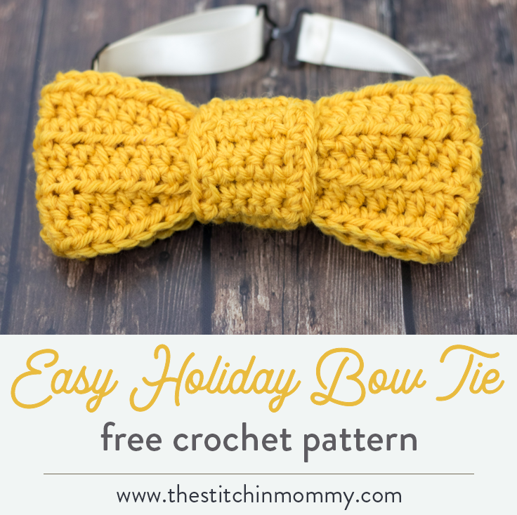 Easy Holiday Bow Tie Free Crochet Pattern The Stitchin Mommy