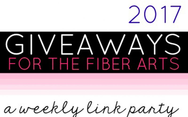 2017 Giveaways for the Fiber Arts – February Giveaways Week 1