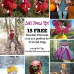 Let's Dress Up! 15 Free Crochet Patterns That Are Perfect for Pretend Play