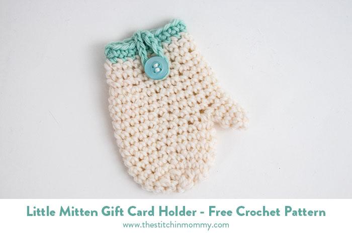 Free Crochet Pattern Gift Card : Little Mitten Gift Card Holder - Free Crochet Pattern # ...