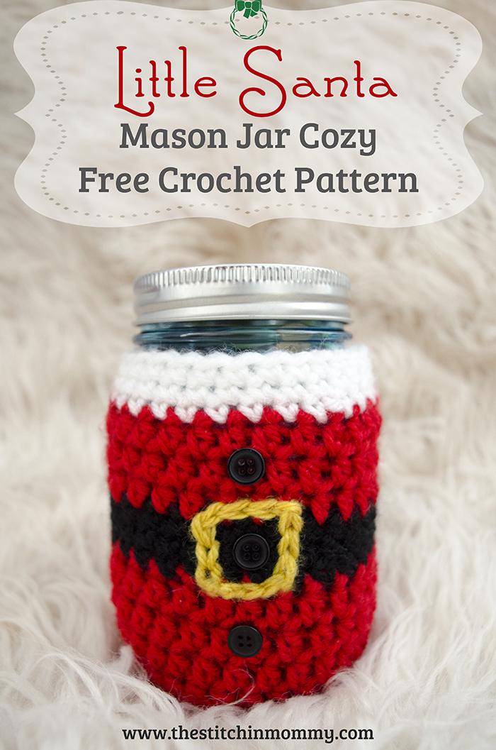 Little Santa Mason Jar Cozy - Free Crochet Pattern #BlogHopCAL2016 | www.thestitchinmommy.com