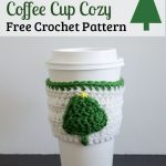 Little Tree Coffee Cup Cozy – Free Crochet Pattern