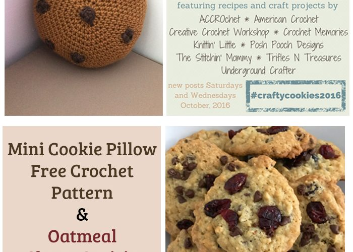Mini Cookie Pillow – Free Crochet Pattern and Oatmeal Choco-Craisin Cookies