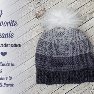 My Favorite Beanie – Free Crochet Pattern in Several Sizes!