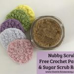 Nubby Scrubbies – Free Crochet Pattern and Vanilla Sugar Scrub Recipe