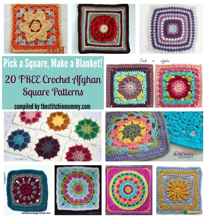 Pick a Square Make a Blanket: 20 Free Crochet Afghan Square Patterns - Round Up compiled by The Stitchin' Mommy | www.thestitchinmommy.com