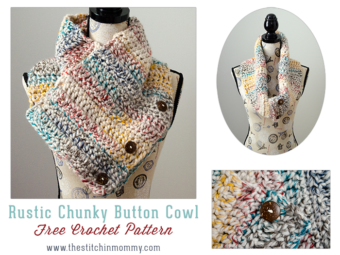 Rustic Chunky Button Cowl - Free Crochet Pattern - The Stitchin Mommy
