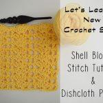 Shell Blocks Dishcloth Crochet Pattern and Stitch Tutorial