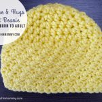 Sunshine and Hugs Crochet Beanie – Free Crochet Pattern Sizes Newborn to Adult