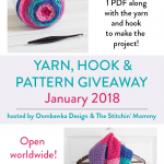Monthly Yarn, Hook and Pattern Giveaway – January 2018