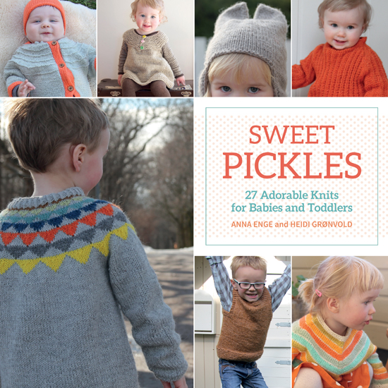 Sweet Pickles – 27 Adorable Knits for Babies and Toddlers: Book Review