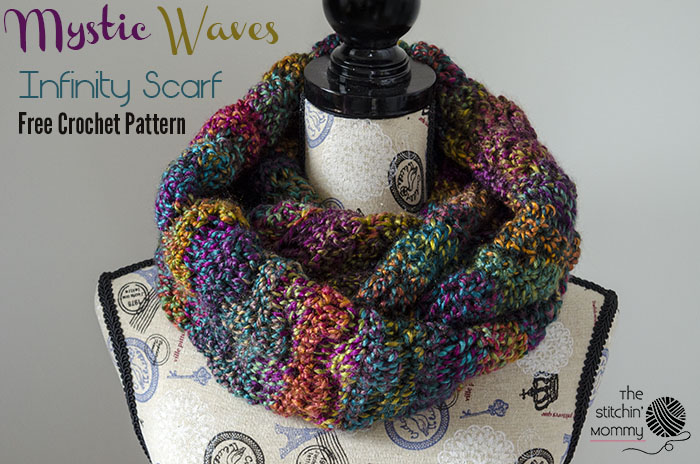 Mystic Waves Infinity Scarf - Free Crochet Pattern - The Stitchin Mommy